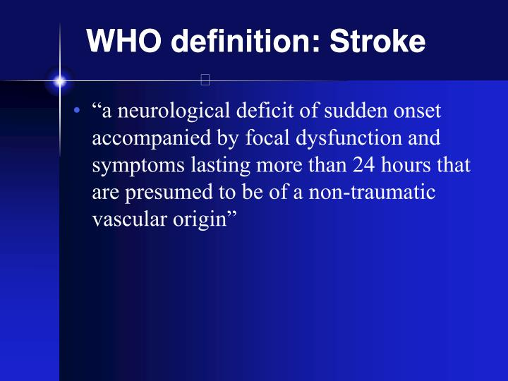 Who definition stroke