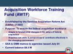 acquisition workforce training fund awtf