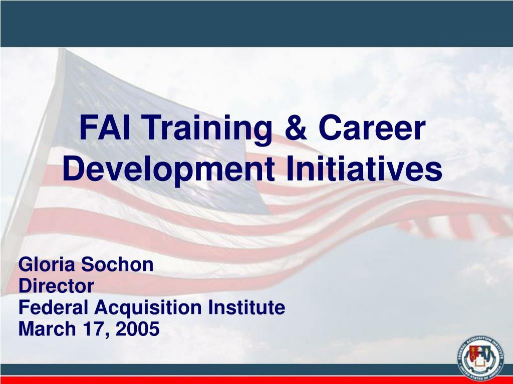 fai training career development initiatives l.
