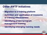 other awtf initiatives