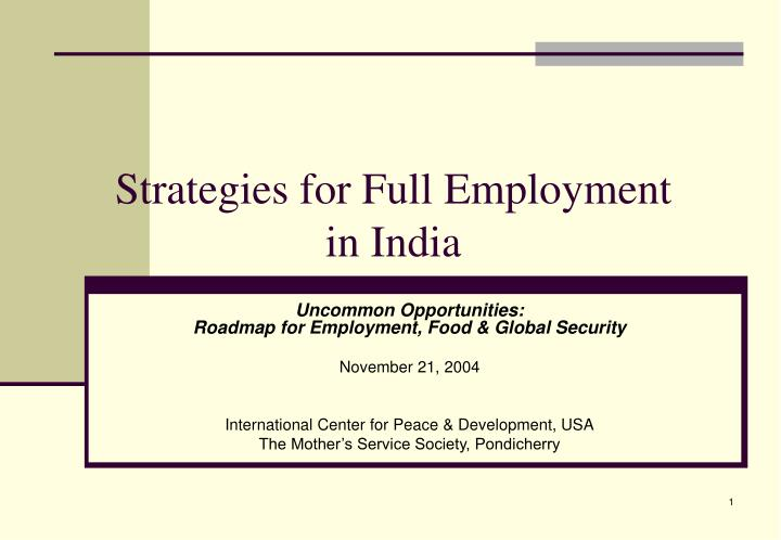 strategies for full employment in india n.