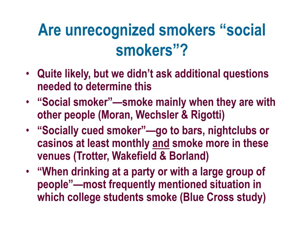 """Are unrecognized smokers """"social smokers""""?"""