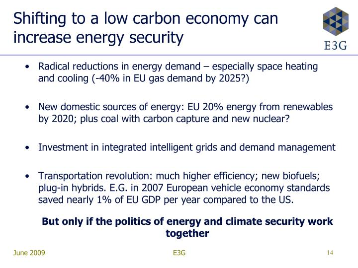 Shifting to a low carbon economy can increase energy security