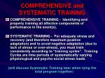 comprehensive and systematic training