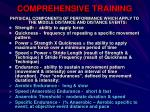 comprehensive training