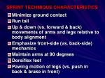 sprint technique characteristics