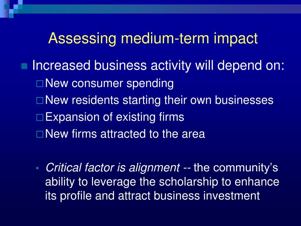 Assessing medium-term impact