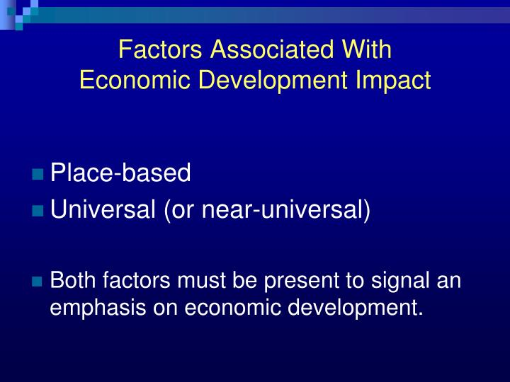 Factors associated with economic development impact