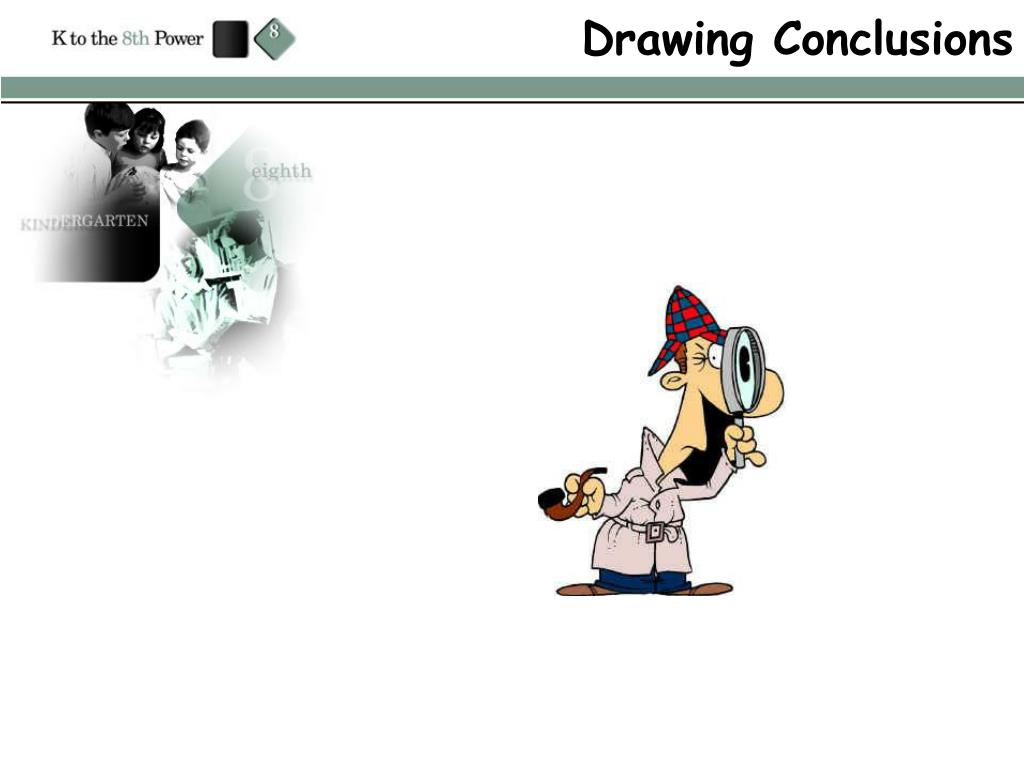 drawing conclusions l.