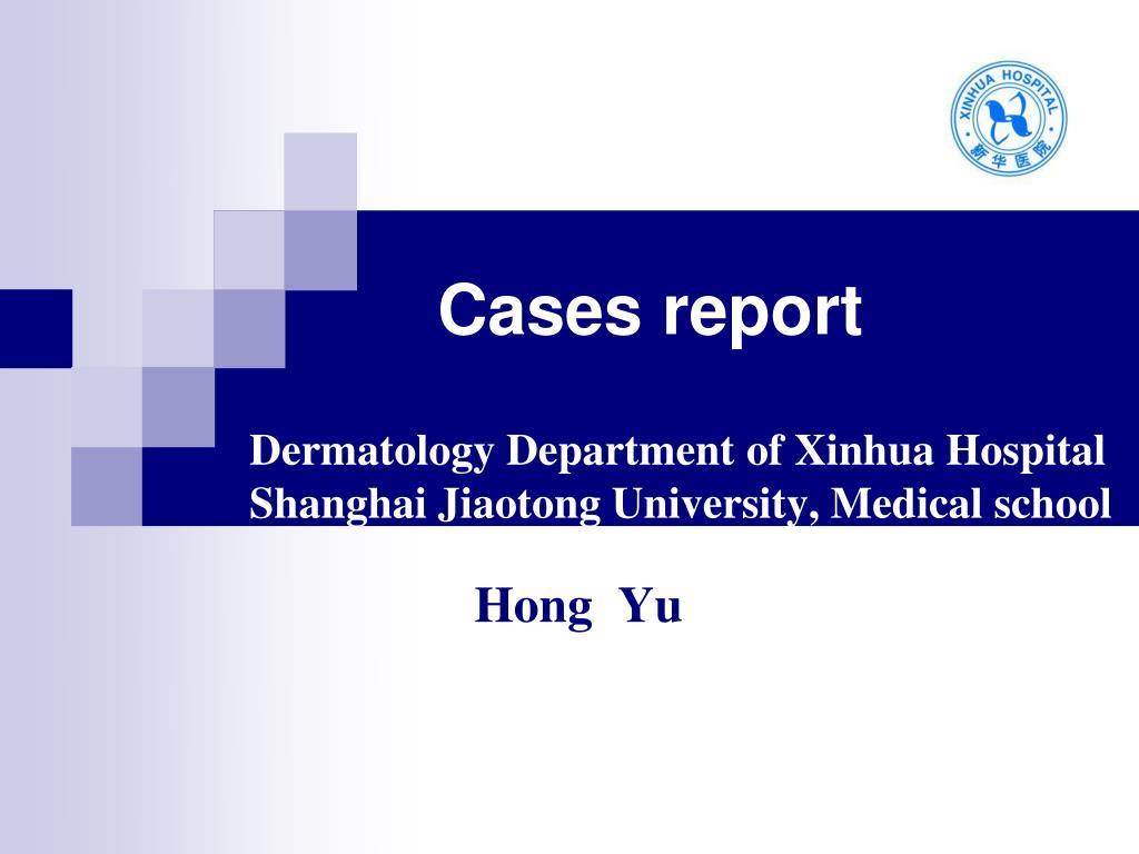 dermatology department of xinhua hospital shanghai jiaotong university medical school l.