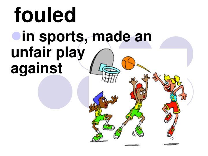 fouled