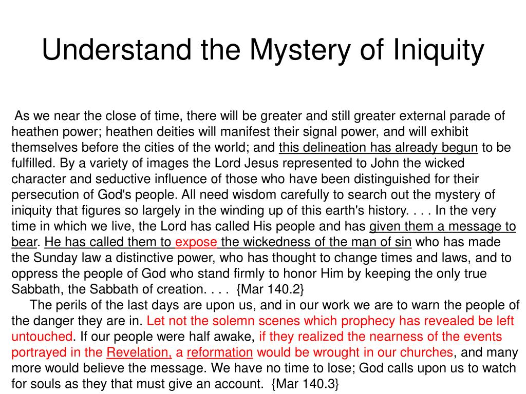 Understand the Mystery of Iniquity