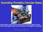 guarding portable circular saws
