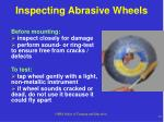 inspecting abrasive wheels