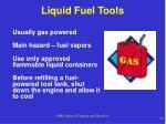 liquid fuel tools