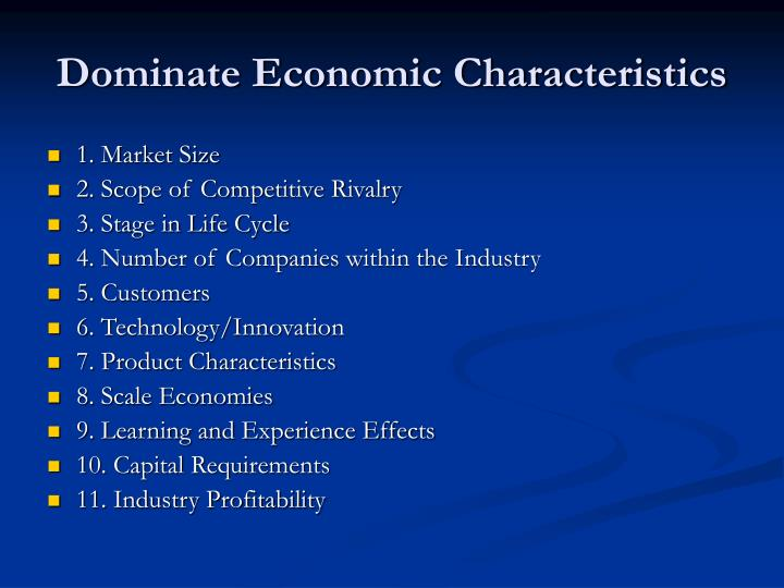 dominant economic characteristics