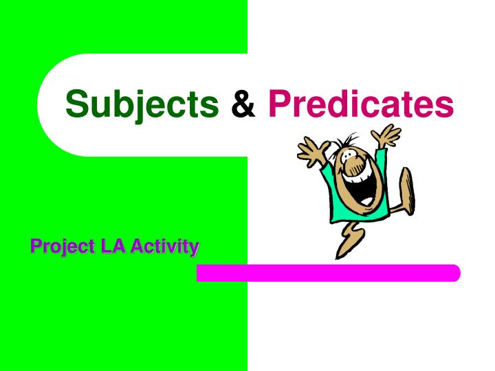 subjects predicates n.