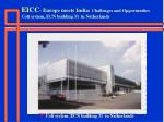 eicc europe meets india challenges and opportunities colt system ecn building 31 in netherlands