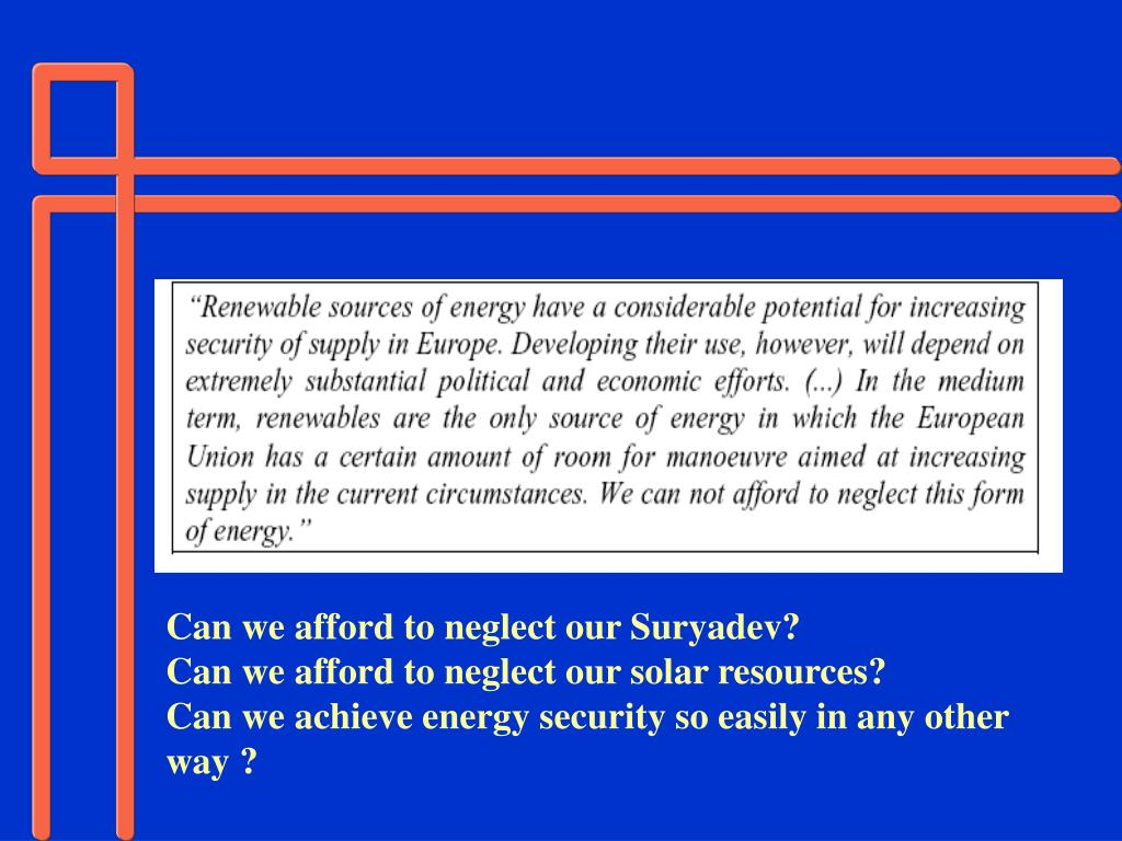 Can we afford to neglect our Suryadev?