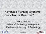 advanced planning systems proactive or reactive