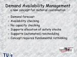 demand availability management a new concept for material coordination