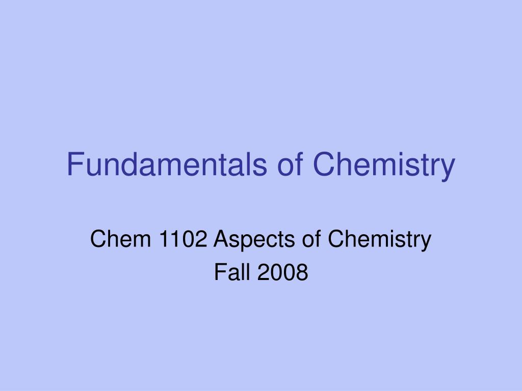 fundamentals of chemistry l.