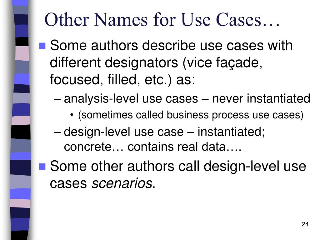 Other Names for Use Cases…
