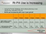 rt pa use is increasing