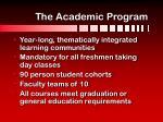 the academic program
