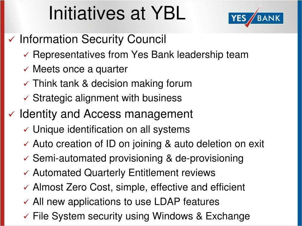 Initiatives at YBL