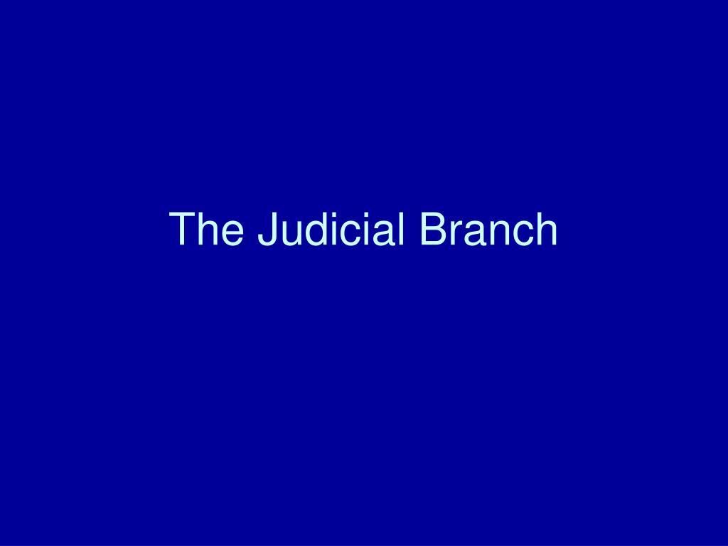 the judicial branch l.