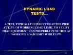 dynamic load tests