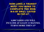how long a transit must you make to complete the mob n 6 sf drill listed in fxp 4