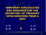how many gun salutes are required for the secretary of treasury upon depature from a unit