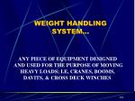 weight handling system