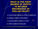 what is the first source of supply to be used regardless of dollar value
