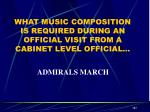 what music composition is required during an official visit from a cabinet level official