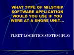 what type of milstrip software application would you use if you were at a shore unit