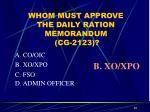 whom must approve the daily ration memorandum cg 2123