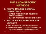the 3 non specific methods