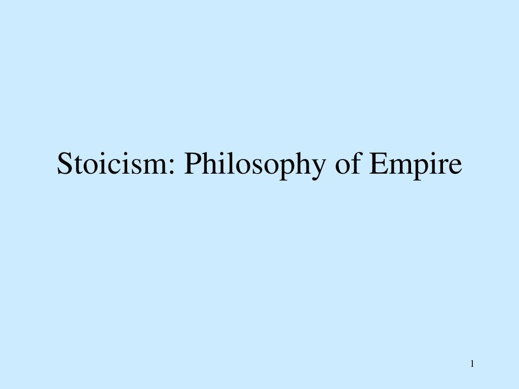 stoicism philosophy of empire l.
