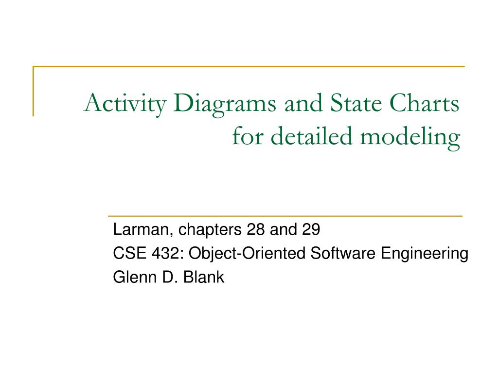 Activity Diagrams and State Charts
