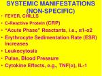 systemic manifestations non specific