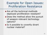 example for open issues proliferation resistance