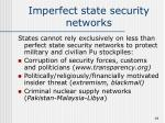 imperfect state security networks