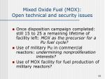 mixed oxide fuel mox open technical and security issues56