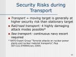 security risks during transport
