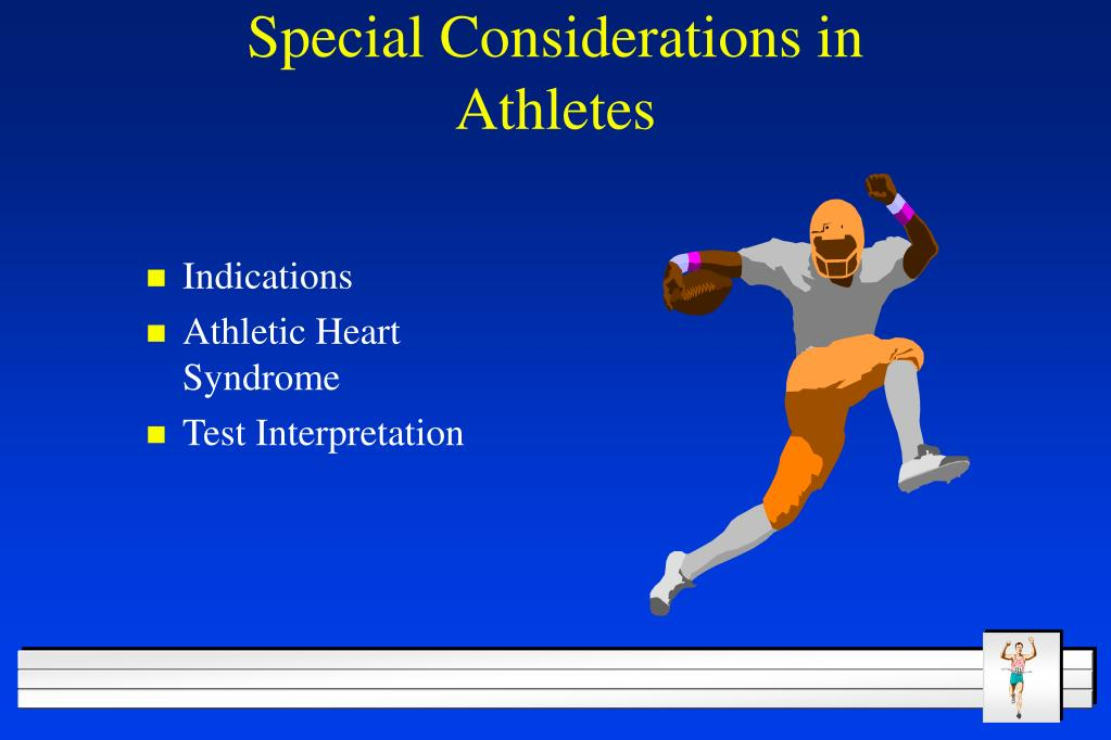 Special Considerations in Athletes