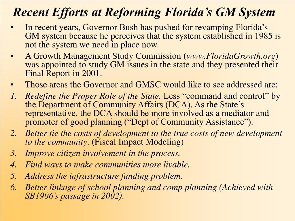 Recent Efforts at Reforming Florida's GM System