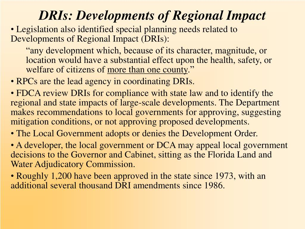 DRIs: Developments of Regional Impact